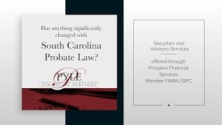 Has anything significantly changed with South Carolina Probate?