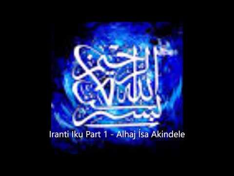 Iranti Iku part 1 - Isa Akindele