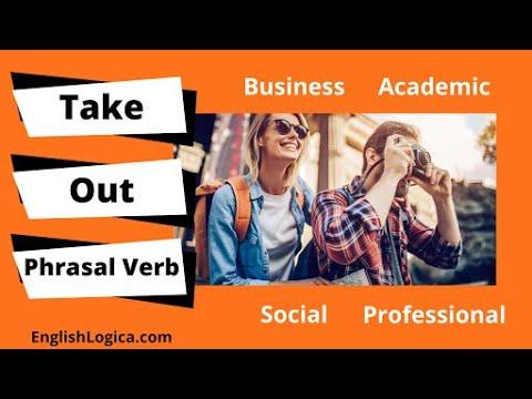Take Out - Phrasal Verb