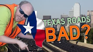 How Good Texas Engineering Made REALLY BAD ROADS!