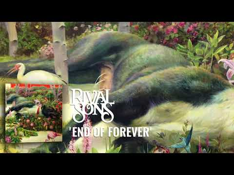 Rival Sons: End Of Forever (Official Audio) - RivalSons