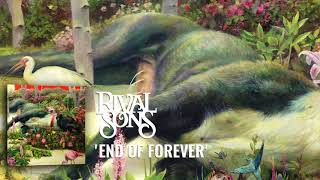 Rival Sons: End Of Forever (Official Audio)