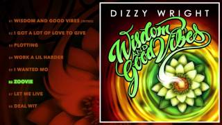 Dizzy Wright - Zoovie (Prod by SDot)