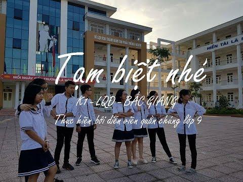 Clip tạm biệt mái trường THCS Lê Quý Đôn thân yêu, tam biệt thầy cô, bạn bè của học sinh lớp 9 năm học 2017-2018