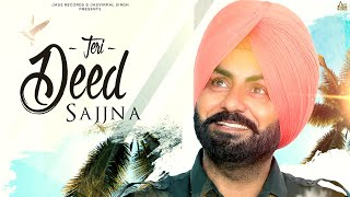 Teri Deed Sajjna | (Full HD) | Daljeet Dhaleria | Latest Punjabi Songs 2020 | Jass Records