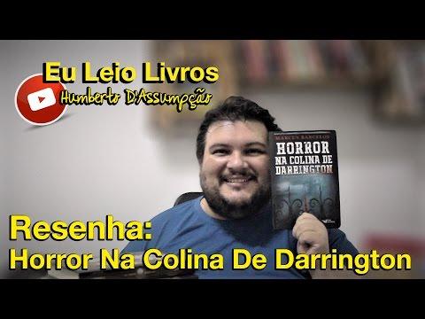 Horror Na Colina De Darrington - Marcus Barcelos - Eu Leio Livros
