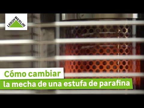 ¿Cómo cambiar la mecha de una estufa de parafina?