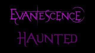 Evanescence - Haunted Lyrics (Fallen)