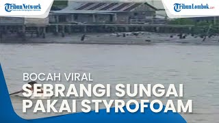 Viral Video Bocah Sekolah Seberangi Sungai Naik Styrofoam, Kades Setempat Beri Klarifikasi