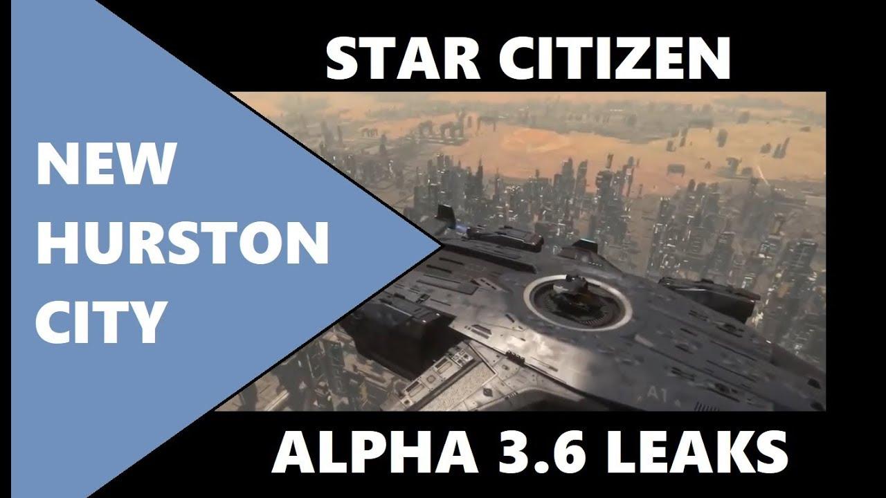Star Citizen 3.6 LEAKS  - NEW CITY ON HURSTON / SHIP PURCHASE KIOSKS / NEW LAW