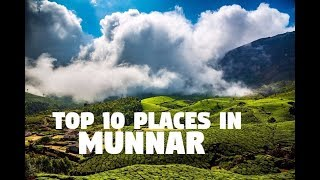 Top 10 Places to Visit in Munnar