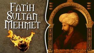Fatih Sultan Mehmet Fatih'in İçoğlanı Anlatıyor