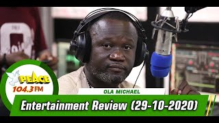 Entertainment Review On Peace 104.3 FM (29/10/2020)