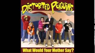 Distorted Penguins - Shit Ta Do