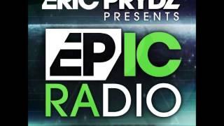 Eric Prydz    Epic Radio 007    06.01.2013