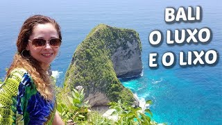 VLOG Bali: Praias, Custos, Sujeira e a Ilha Nusa Penida - Bali Video 2