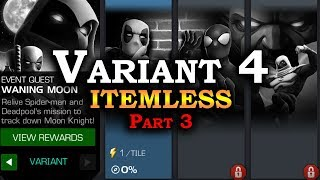 Variant 4 Itemless - Part 3 - 100% Push | Marvel Contest of Champions Live Stream