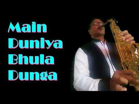 233:-Main Duniya Bhula Dunga    Aashiqui    Best Bollywood