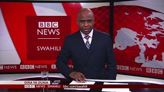 BBC DIRA YA DUNIA ALHAMISI 21.03.2019