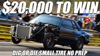 """$20,000 TO WIN BIGGEST SMALL TIRE EAST COAST NO PREP: DIG OR DIE """"DIG DAYS"""" 2019!!!!!!"""