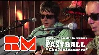 "Fastball - ""The Malcontent"" (Official RMTV Acoustic)"