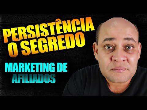 PERSISTNCIA - O Segredo Para Ter Sucesso no Marketing de Afiliados