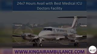 Safety Measures Air Ambulance Services in Delhi-King Air