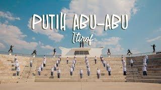 Download lagu I Tirof Putih Abu Abu Mp3