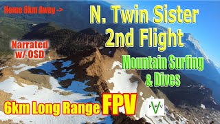 1000 ft Mountain Surfing Dive at 6km Long Range FPV Flight Twin Sisters