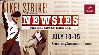 NEWSIES at the Wells Fargo Pavilion July 10-15
