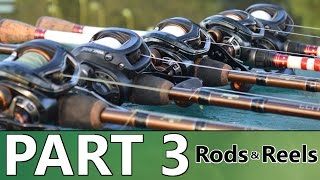 Beginners Guide To BASS FISHING - Part 3 - Rods And Reels