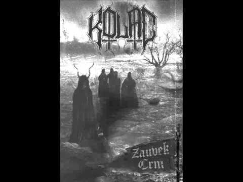 Kolac - Zauvek Crni
