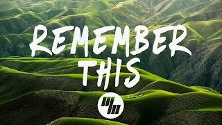 32Stitches - Remember This (Lyrics / Lyric Video)