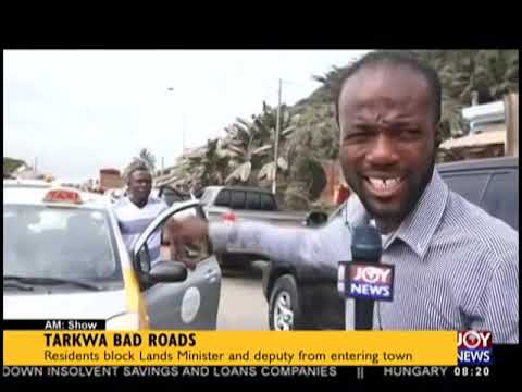 Tarkwa Residents Block Lands Minister And Deputy From Entering Town - AM Show on JoyNews (26-9-18)