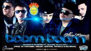 Boom Boom (Official Remix) Magnate y Valentino Ft J-alvarez , Nova y Jory + (Letra - Lyrics)