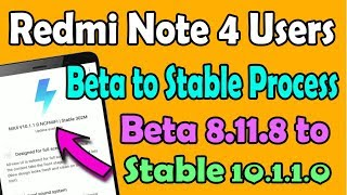 Redmi note 4 beta to stable | redmi note 4 global beta to stable | redmi note 4 8.11.8 to 10.1.1.0