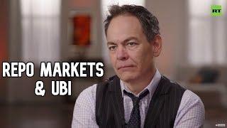 Keiser Report: Repo Markets & UBI (E1466)