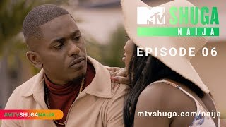 MTV Shuga Naija (S4) - Episode Six