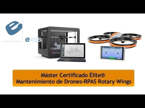Master Certificado Élite® Mantenimiento de Drones-RPAS Rotary Wings de Master Certificado Élite® Mantenimiento de Drones-RPAS Rotary Wings en Exes Formación