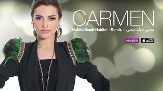 #كارمن - حبيبي مش حبيبي ريمكس | Carmen - Habibi Mosh Habibi Remix