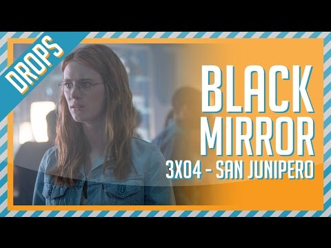 Netflix Black Mirror 3x04: San Junipero - Review | Bilheterama Drops