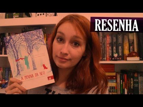 A Menina da Neve - Eowyn Ivey | Resenhando Sonhos