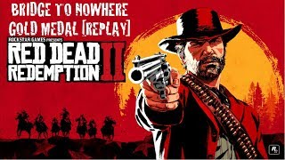 Red Dead Redemption 2: The Bridge to Nowhere Gold Medal REPLAY