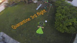 FPV at Home | Quarantine 3rd flight