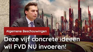 Baudet: Vijf concrete voorstellen bij de Algemene Beschouwingen