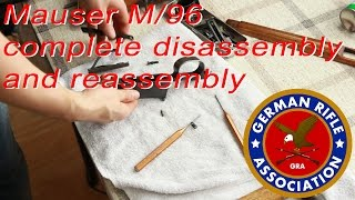 Mauser M/96 complete disassembly and reassembly