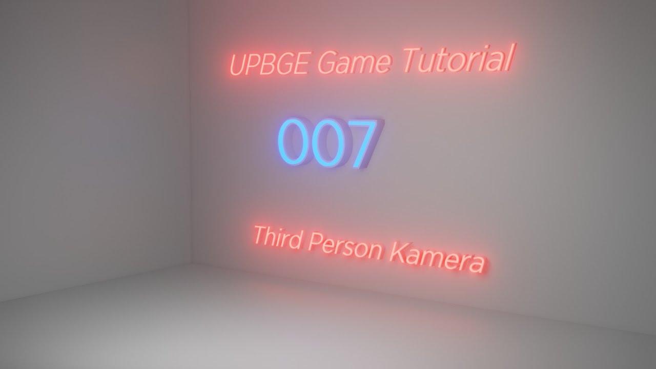 Third Person Kamera // UPBGE Game Tutorial