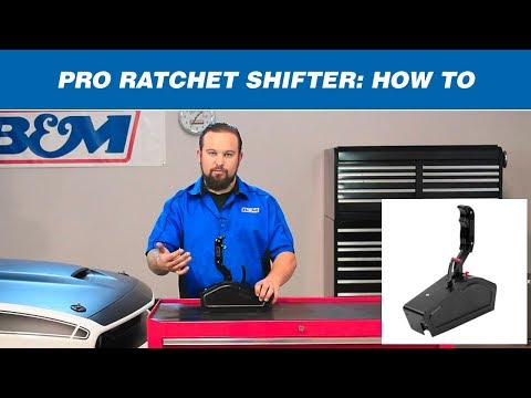 How to Shift a B&M Pro Ratchet Shifter