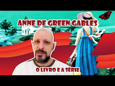 Anne with an E X Anne de Green Gables (livro X série)
