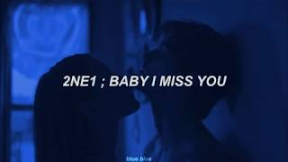2NE1 ━ Baby I Miss You | Sub. Español